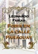 Fobia en la calle Paraguay