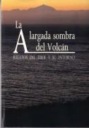 La alargada sombra del volcán. Relatos del Teide y su entorno