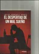 EL DESPERTAD DE UN MAL SUEÑO