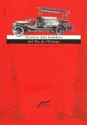 Història dels bombers del Pla de l'Estany