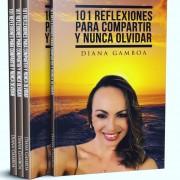 """""""101 Reflexiones para Compartir y Nunca Olvidar"""""""
