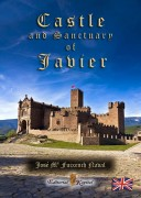 CASTLE AND SANCTUARY OF JAVIER
