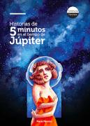Historias de cinco minutos en el tiempo de Júpiter