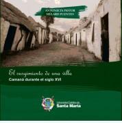 El surgimiento de una villa: Camaná en el siglo XVI