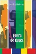 FUERA DE CAUCE