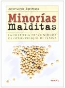 Minorías malditas: La historia desconocida de otros pueblos de España