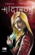 Higthon; El arma perfecta