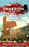 Obsesión - Una novela criminal