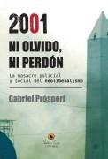 2001 Ni olvido, ni perdón
