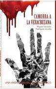 CAMORRA A LA VERACRUZANA, UNA AVENTURA ITALIANA EN MEXICO