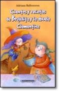 Cuentos y recetas de Brujulita y la abuela Clementina