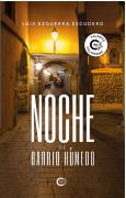 NOCHE DE BARRIO HÚMEDO