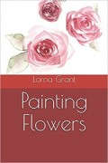 Painting flowers: Una novela