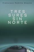 Tres Sures sin Norte