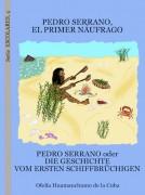 Pedro Serrano, el primer náufrago
