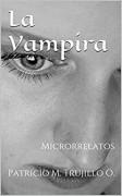 La Vampira. Microrrelatos