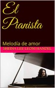 El Pianista-Melodía de amor