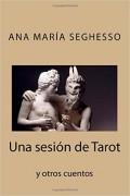 Una sesión de Tarot y otros cuentos