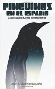 Pinguinos en el Espacio: Cuentos para turistas extraterrestres