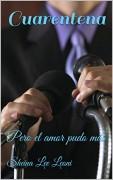 Cuarentena -Pero el amor pudo más