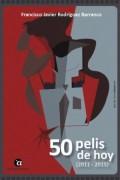 50 pelis de hoy (2011 - 2015)