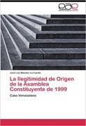 La ilegitimidad de origen de la Asamblea Constituyente de 1999