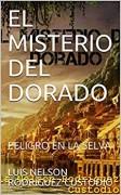 EL MISTERIO DEL DORADO