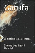 Garufa-La historia jamás contada.