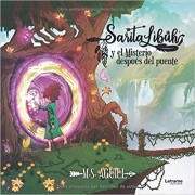 Sarita Libúh y el misterio después del puente
