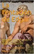 La tentación de Edgar