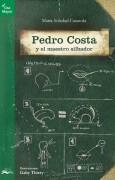 Pedro Costa y el maestro silbador