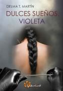 Dulces sueños, Violeta