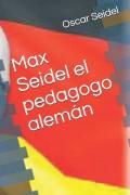 Max Seidel el pedagogo alemán