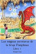 Las mágicas aventuras de la bruja Pamplinas (libro 1)