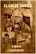 El golpe gorila