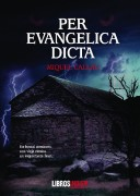 Per Evangelica Dicta