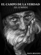 El lumpen - El Campo de la Verdad