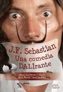 J.F. Sebastian: Una comedia Dalírant
