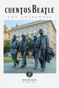 Cuentos Beatle - Una antología