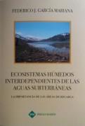 ECOSISTEMAS HUMEDOS INTERDEPENDIENTES DE LAS AGUAS SUBTERRÁNEAS