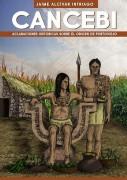 Cancebi. Aclaraciones Históricas sobre el origen de Portoviejo