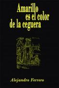 Amarillo es el color de la ceguera