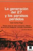 La generación del 27 y los paraísos perdidos