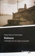HABANA, 'estampas de un viejo recorrido'