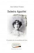 Delmira Agustini. El misterio de la sacerdotisa de Eros