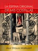 La Espina Original De Mis Costillas