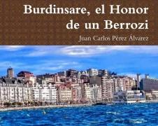 Burdinsare, el Honor de un Berrozi