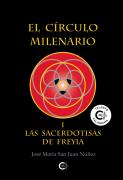 El Círculo Milenario I - Las Sacerdotisas de Freyia