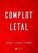 COMPLOT LETAL
