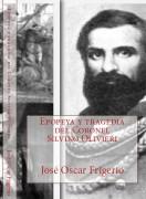 Epopeya y tragedia del Coronel Silvino Olivieri